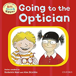 Going to the Optician (First Experiences with Biff, Chip and