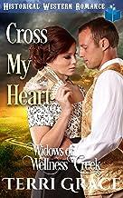 Cross My Heart (Widows of Wellness Creek Book 5)