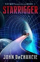 Starrigger (Skyway Book 1)