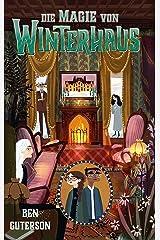 Die Magie von Winterhaus (German Edition) Kindle Edition