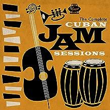 Complete Cuban Jam Sessions