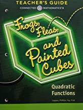 Connected Mathematics 3: Frogs, Fleas, and Painted Cubes, Quadratic Functions, Common Core, Teacher's Guide, 9780328901104, 0328901105