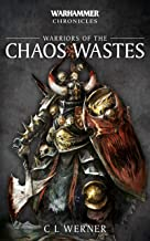 Warriors of the Chaos Wastes (Warhammer Chronicles)