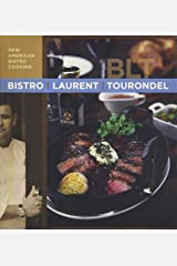 Bistro Laurent Tourondel: New American Bistro Cooking Hardcover