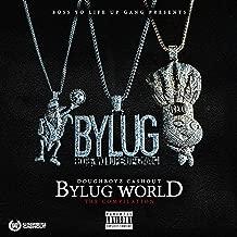 Bylug World (The Compilation) [Explicit]