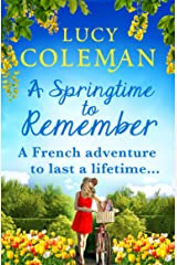 A Springtime To Remember: The perfect feel-good love story for 2021 from the #1 bestseller (English Edition) Format Kindle