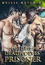 The Deadwolves' Prisoner