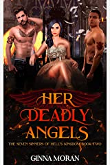 Her Deadly Angels (The Seven Sinners of Hell's Kingdom Book 2) Kindle Edition