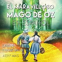 El Maravilloso Mago de OZ en Español [The Wonderful Wizard of OZ]