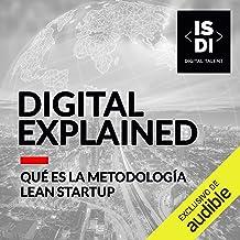 En que consiste la metodologia de Lean Startup (Narración en Castellano)