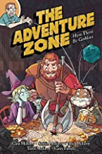 ADVENTURE ZONE GN VOL 01 HERE THERE BE GERBLINS GRAPHIC NOVEL 8/16/2018