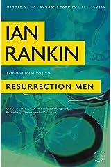 Resurrection Men: An Inspector Rebus Novel (Inspector Rebus series Book 13) Kindle Edition