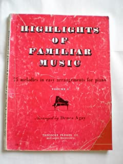 Highlights of Familiar Music Volume 1 :Piano