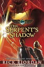 The Serpent's Shadow (The Kane Chronicles Book 3): Rick Riordan