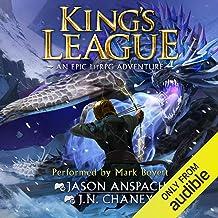 King's League: An Epic Lit RPG Adventure (King's League, Book 1)