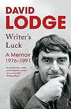 Writer's Luck: A Memoir: 1976-1991