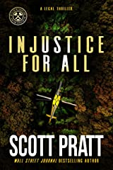 Injustice For All: A Legal Thriller (Joe Dillard Series Book 3) Kindle Edition