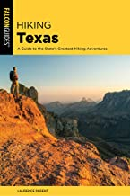 Hiking Texas: A Guide to the State's Greatest Hiking Adventures (State Hiking Guides Series)