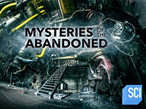 Mysteries of the Abandoned Season 5