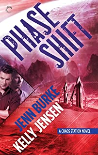 Phase Shift (Chaos Station Book 5)