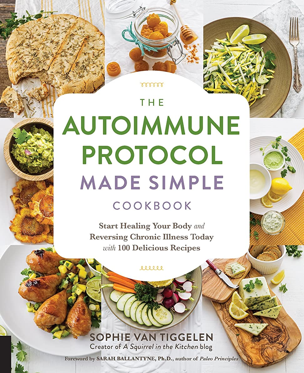 The Autoimmune Protocol Made Simple Cookbook: Start Healing Your Body and Reversing Chronic Illness Today with 100 Delicious Recipes (English Edition)