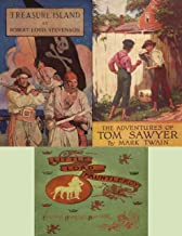 Treasure Island (illustrated) by Robert Louis Stevenson, The Adventures of Tom Sawyer (illustrated) by Mark Twain, Little Lord Fauntleroy (illustrated) by Francis Hodgson Burnett
