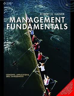 Management Fundamentals Concepts, Applications, Skill Development
