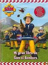 MI GRAN LIBRO DE SAM EL BOMBERO