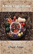 A Vida Vegetariana (Como... Livro 125) (Portuguese Edition)