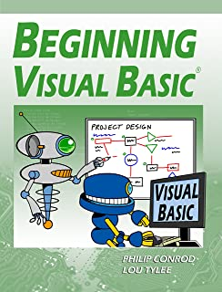 Beginning Visual Basic: A Step by Step Computer Programming Tutorial