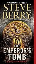 The Emperor's Tomb (with bonus short story The Balkan Escape): A Novel (Cotton Malone Book 6)
