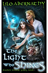 The Light Who Shines (Bluebell Kildare Series Book 1) Kindle Edition