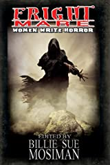 Fright Mare-Women Write Horror Kindle Edition