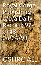 Royal Gorge Publishing d/b/a Daily Record; 97-0748  05/26/98