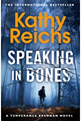 Speaking in Bones: A dazzling thriller from a writer at the top of her game (Temperance Brennan Book 18) Kindle Edition