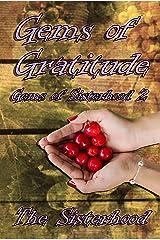 Gems of Gratitude (Gems of Sisterhood Book 2) Kindle Edition