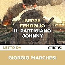 Il partigiano Johnny: Postfazione di Marisa Fenoglio
