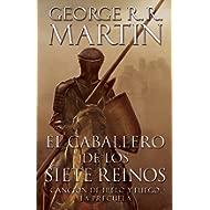 El caballero de los siete reinos / Knight of the Seven Kingdoms (A Vintage Español Original)...