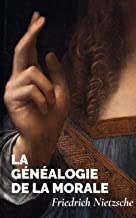 La Généalogie de la Morale (French Edition)