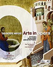 Scaricare Libri Arte in opera. Per le Scuole superiori: 2 PDF