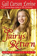 The Fairy's Return and Other Princess Tales Kindle Edition