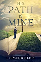 His Path Is Mine Kindle Edition