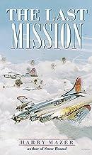 The Last Mission (Laurel-Leaf Historical Fiction)
