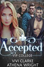 Accepted: A Reverse Harem Romance Duet (VIP College Book 1)
