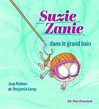 Suzie Zanie dans le grand bain