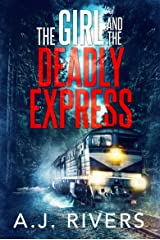 The Girl and the Deadly Express (Emma Griffin™ FBI Mystery Book 5) Kindle Edition