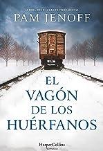 El vagón de los huérfanos (Novela histórica)