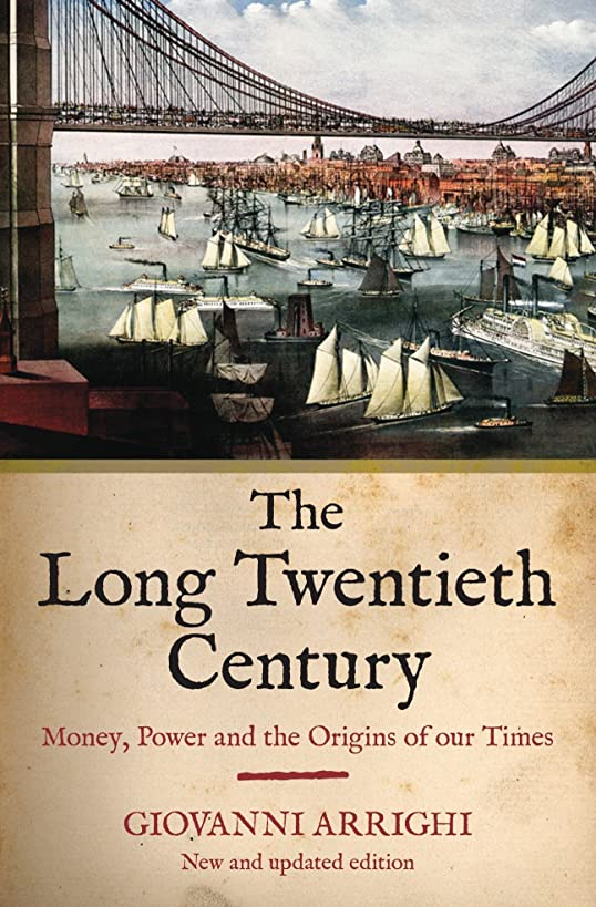 The Long Twentieth Century: Money, Power and the Origins of Our Times mge9979012588112