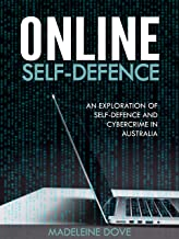 Online Self-Defence: An Exploration of Australia's Cyber Security Laws