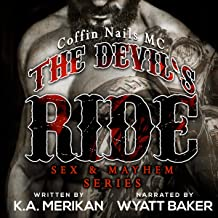 The Devil's Ride: Coffin Nails MC (Sex & Mayhem, Book 2)
